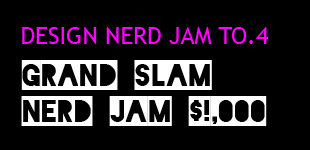 THIS THURSDAY!! Nerd Jam TO.4 - Grand Slam Nerd Jam